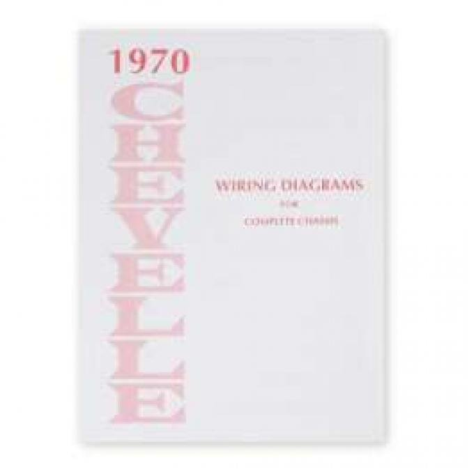 Chevelle Wiring Diagram Manual, 1970