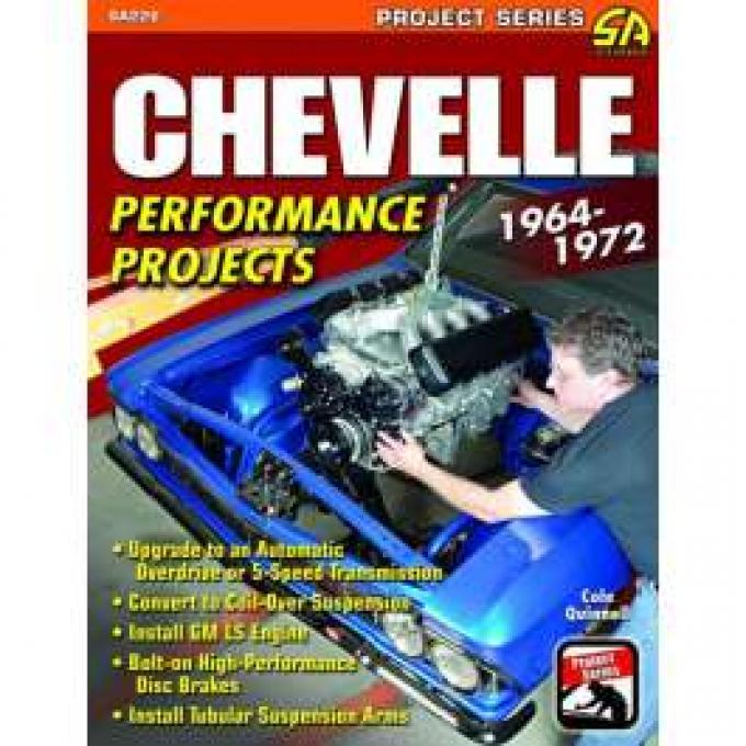 Chevelle Book, Performance Projects, 1964-1972