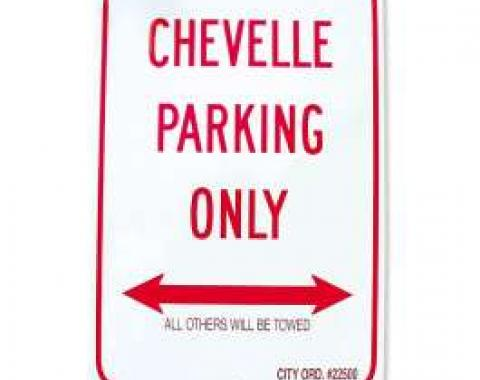 Chevelle Sign, Metal, Chevelle Parking Only