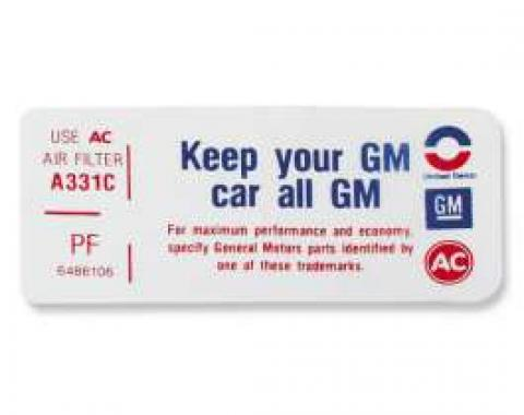 Chevelle Air Cleaner Decal, Keep Your GM All GM, PF, 1970