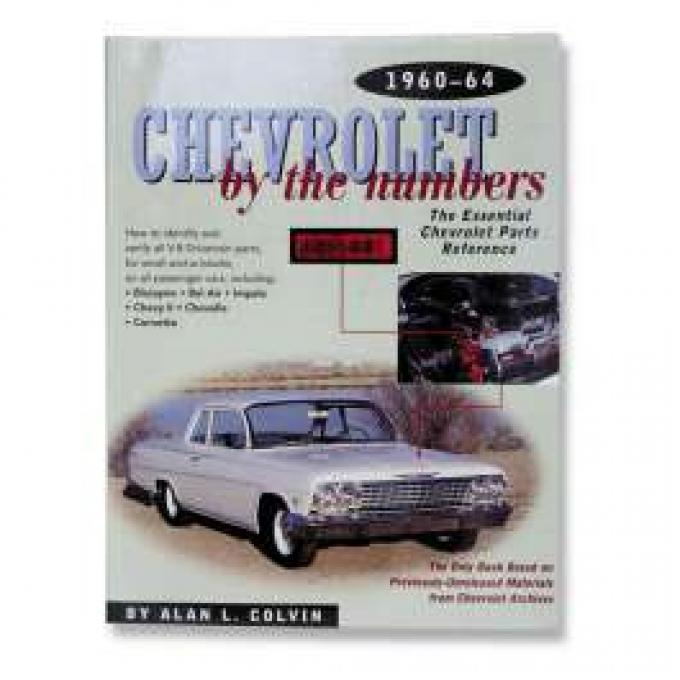 Chevelle Book, Chevrolet By The Numbers, 1960-1964