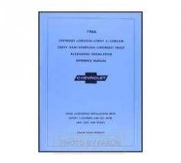 Chevrolet Accessories Installation Manual, For Cars And Trucks, 1966