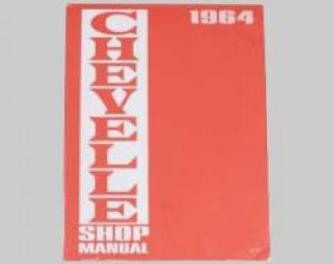 Chevelle Shop Manual, 1964