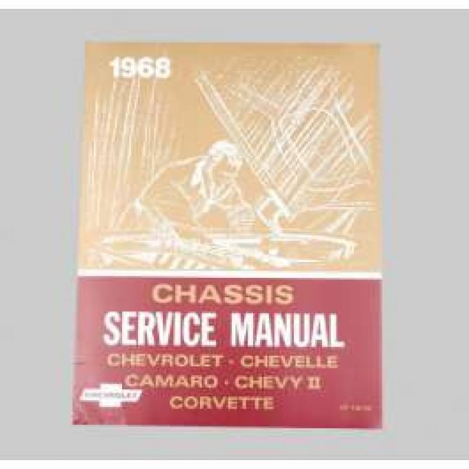 Chevelle Shop Manual, 1968