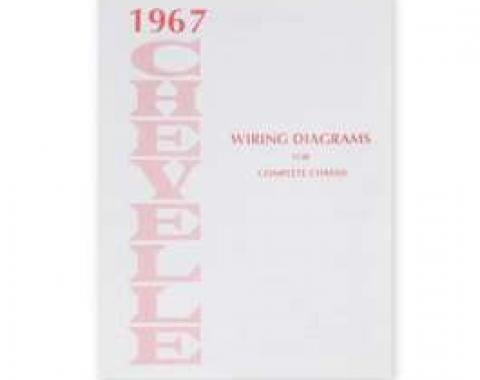 Chevelle Wiring Diagram Manual, 1967