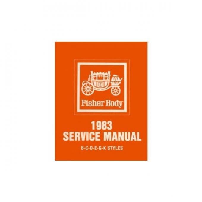 El Camino Body By Fisher Service Manual, 1983
