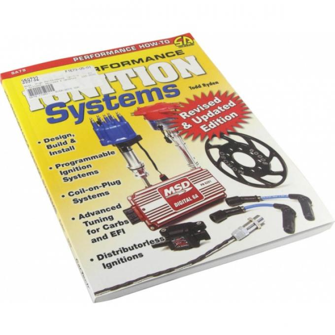 High Performance Ignition Systems - Design, Build, And Install, Revised And Updated, By Todd Ryden