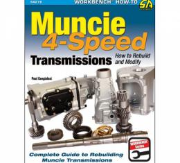 Muncie 4-Speed Transmissions - How To Rebuild And Modify - By Paul Cangialosi