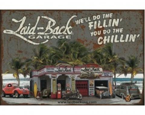 Laid Back Dream Garage Tin Sign 12 X 16